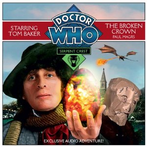 Doctor Who: Serpent Crest: The Broken Crown: Pt. 2  BBC CD