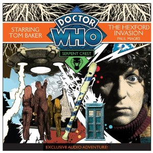 Doctor Who: THE HEXFORD INVASION:Sperpent Crest Pt. 4:   BBC CD