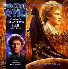 The Acheron Pulse signed  Doctor Who Big Finish CD