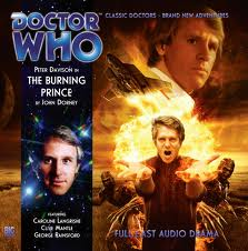THE BURNING PRINCE  doctor who signed by Peter Dvison doctor who Big Finish CD